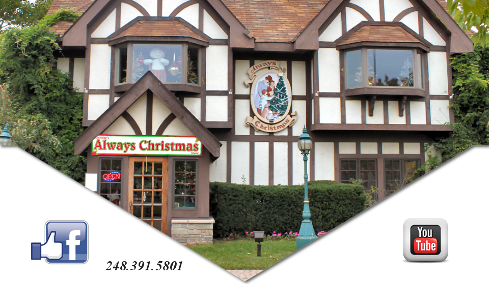 Always Christmas - Canterbury Village - Lake Orion, MI